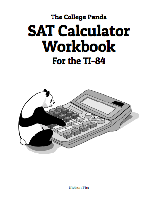 The College Panda TI-84 SAT Calculator Workbook